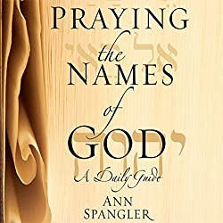 The Praying the Names of God