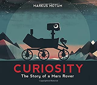 Book Cover: Curiosity: The Story of a Mars Rover