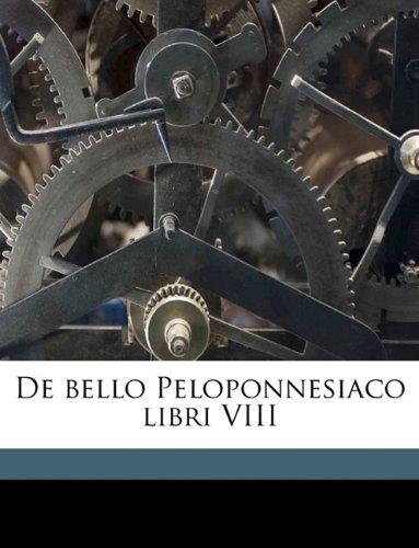 De bello Peloponnesiaco libri VIII Volume 4 (Ancient Greek Edition) PDF