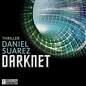 Darknet: Die Welt ist nur ein Spiel (Daemon 2) Audiobook