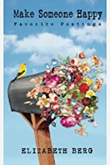Make Someone Happy: Favorite Postings Paperback