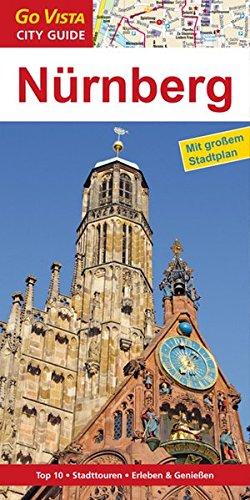 GO VISTA: Reiseführer Nürnberg (Mit Faltkarte)