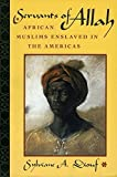 img - for Servants of Allah: African Muslims Enslaved in the Americas by Sylviane A. Diouf (1998-11-01) book / textbook / text book
