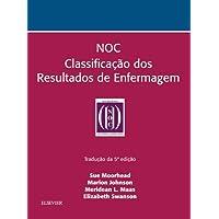 NOC Classificação dos Resultados de Enfermagem
