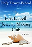 The Port Elspeth Jewelry Making Club