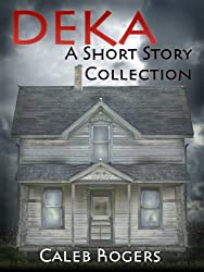 Deka - A Short Story Collection