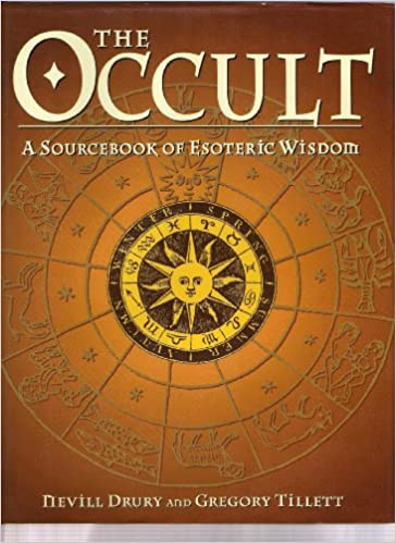 The Occult, The: A Sourcebook of Esoteric Wisdom: Nevill Drury
