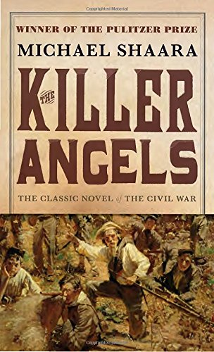 Book cover from The Killer Angels: The Classic Novel of the Civil War (Civil War Trilogy) by Michael Shaara