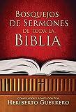 Bosquejos de Sermones de Toda la Biblia (Spanish Edition)