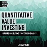 Quantitative Value Investing: 10 Rules for Buying Stocks and Shares