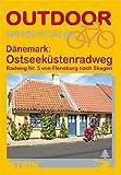 Dänemark: Ostseeküstenradweg von Flensburg nach Skagen (OutdoorHandbuch)
