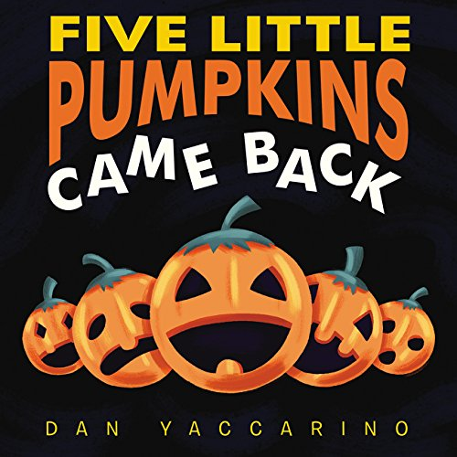 Five Little Pumpkins Came Back Board Book -