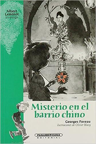 Misterio en el barrio chino (Juvenil) (Spanish Edition) (Spanish) Paperback – April 1, 2008