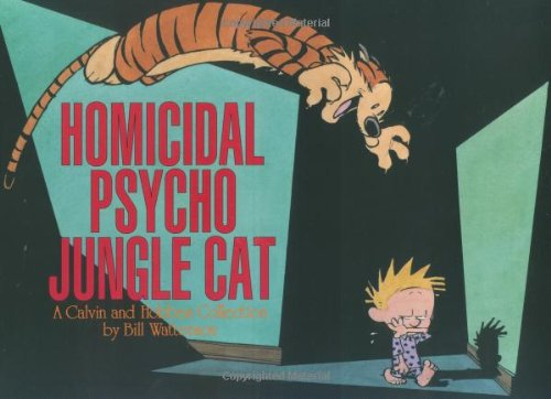 Homicidal Psycho Jungle Cat: A Calvin and Hobbes Collection (Halloween Costume Ideas With Glasses)