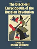 The Blackwell Encyclopedia of the Russian Revolution, Shukman, Harold, 0631195254
