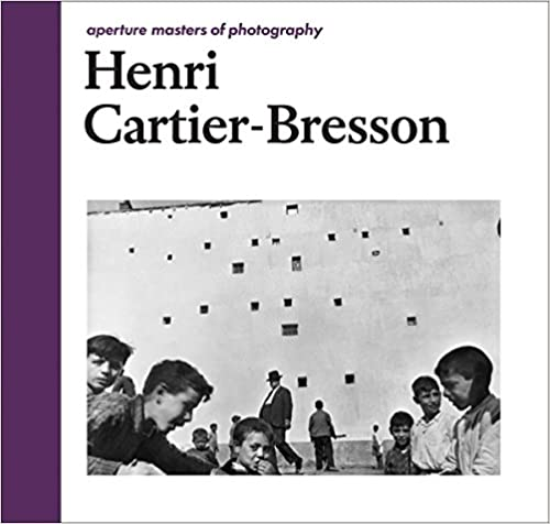 Amazon henri cartier bresson aperture masters of photography henri cartier bresson aperture masters of photography the aperture masters of photography series 2nd edition fandeluxe Images