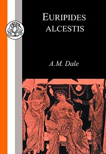 Euripides: Alcestis (Classic Commentaries)
