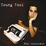 Young Fool by Phil Minissale