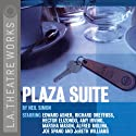 Plaza Suite Performance by Neil Simon Narrated by JoBeth Williams, Edward Asner, Hector Elizondo,  full cast