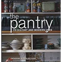 Image for The Pantry: Its History and Modern Uses