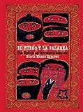 img - for El fuego y la palabra: Una Historia del Movimiento Zapatista (Spanish Edition) book / textbook / text book