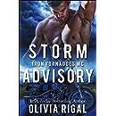 Storm Advisory (Iron Tornadoes MC Romance Book 9)