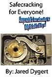 Safecracking for Everyone!