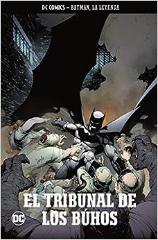 Batman, La Leyenda Núm. 04: El Tribunal De Los Búhos por Scott Snyder epub