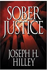 Sober Justice (Mike Connolly Mystery Series #1) Paperback
