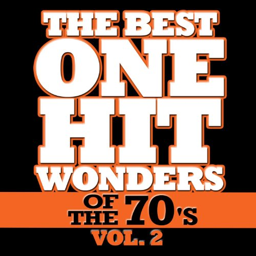 The Best One Hit Wonders Of The 70's, Vol. 2