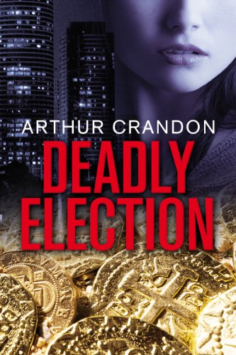 Book: Deadly Election by Arthur Crandon