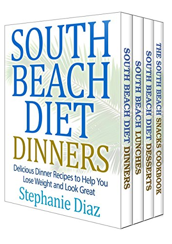The South Beach Cookbooks Box Set: Lunch, Dinner, Snack and Dessert Recipes by Stephanie Diaz