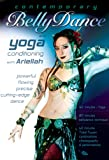 Contemporary Belly Dance and Yoga, with Ariellah: Tribal fusion bellydance classes, Belly dance fitness, workout, and yoga instruction, Beginner-intermediate