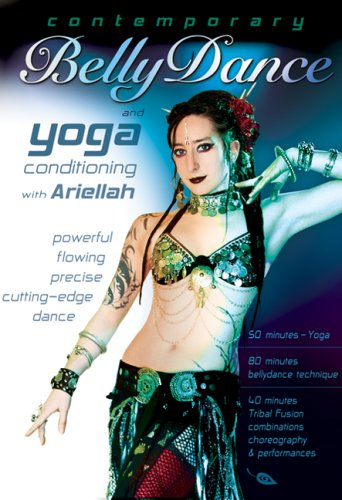 New Tribal Belly Dance (Contemporary Belly Dance and Yoga, with Ariellah: Tribal fusion bellydance classes, Belly dance fitness, workout, and yoga instruction, Beginner-intermediate)