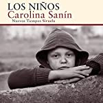 Los niños [The Children] | Carolina Sanín