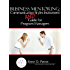Business Mentoring:  Communication Styles Instrument And Guide for Program Managers