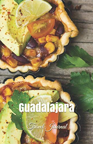 Guadalajara Travel Journal: High Quality Notebook for Guadalajara