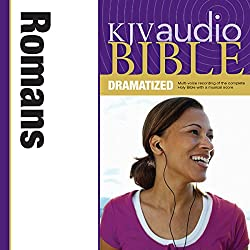 KJV Audio Bible: Romans (Dramatized)