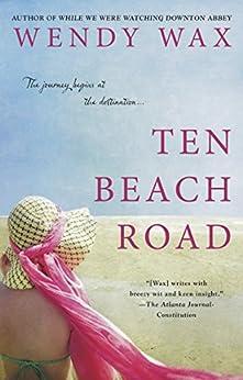 Ten Beach Road (Ten Beach Road Novel Book 1) by [Wax, Wendy]