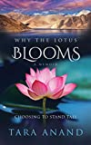 Why The Lotus Blooms: Choosing To Stand Tall