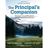 The Principal′s Companion: Strategies to Lead Schools for Student and Teacher Success