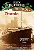 img - for Titanic: A Nonfiction Companion to Magic Tree House #17: Tonight on the Titanic book / textbook / text book