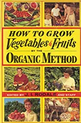 How To Grow Vegetables & Fruits By the O