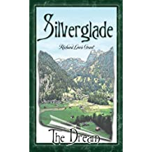 Silverglade The Dream (The I love to Read Series Book 1)