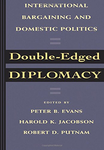 Double-Edged Diplomacy (Studies in International Political Economy)