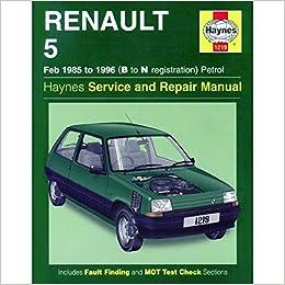 Renault 5 Petrol (Feb 85 - 96) Haynes Repair Manual: Amazon.es: Haynes Publishing: Libros en idiomas extranjeros
