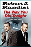 Image of Way You Die Tonight, The (A Rat Pack Mystery)