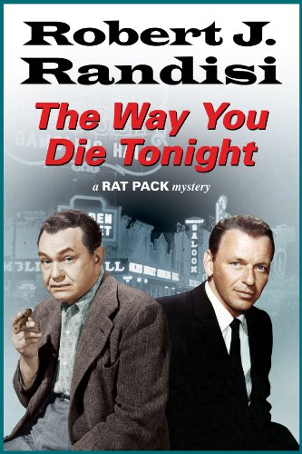 Way You Die Tonight, The (A Rat Pack - South Las Vegas Premium
