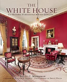 Attractive The White House: Its Historic Furnishings And First Families