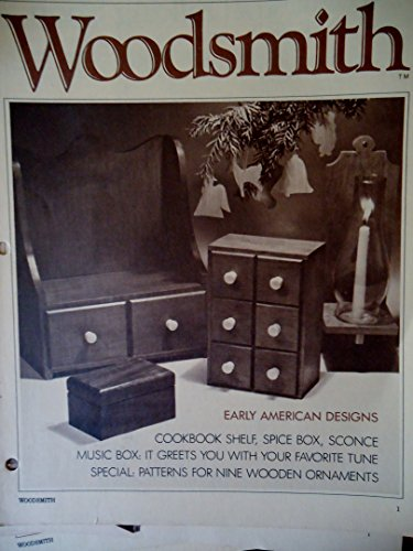 (Woodsmith Magazine - November 1979, (No. 6 - Notes From the Shop - Cookbook Shelf, Spice Box, Sconce Music Box, (It greets you with your favorite tune), Patterns for Nine Wooden Ornaments, Christmas Tree, Christmas Ornaments, Music Box, Joinery Techniques ETC. ETC.)